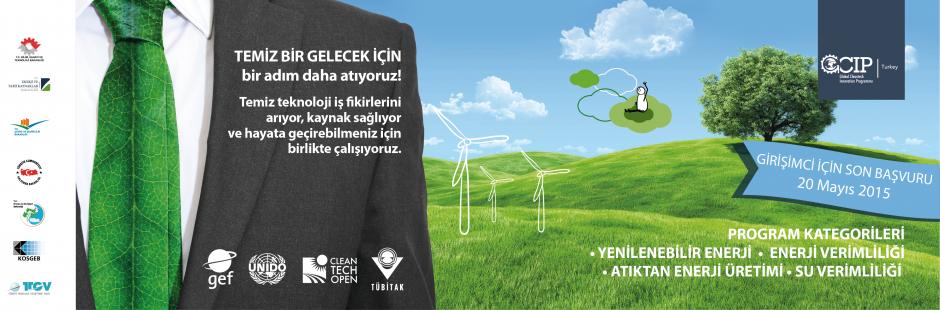 """""""Temiz Teknoloji"""" İş Fikirleri Destek Programı GCIP 2015 Başlıyor!"""