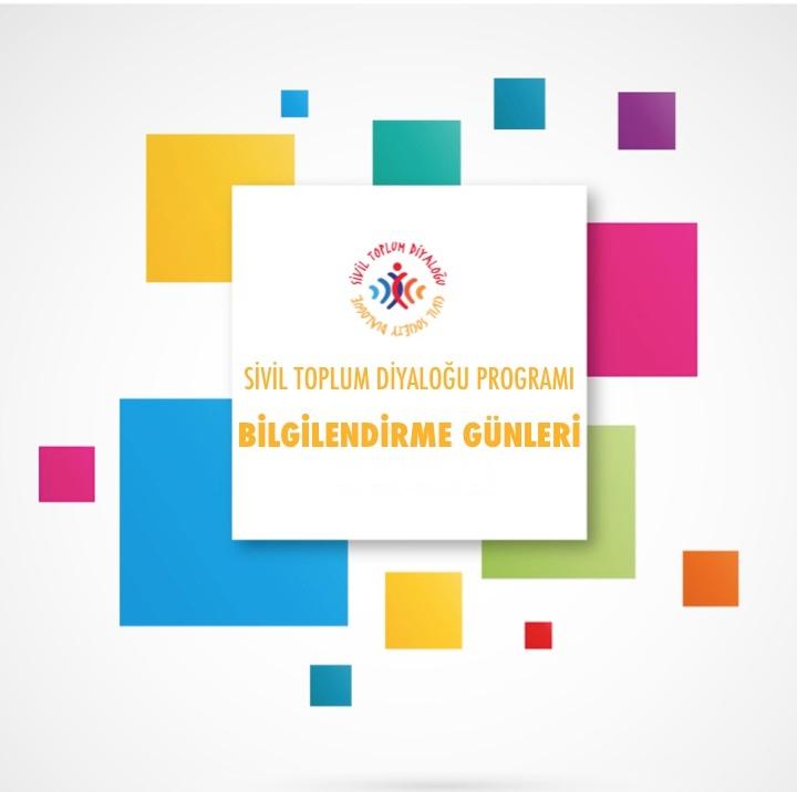 AB- Türkiye Sivil Toplum Diyaloğu-IV Hibe Programı Bilgilendirme Günleri