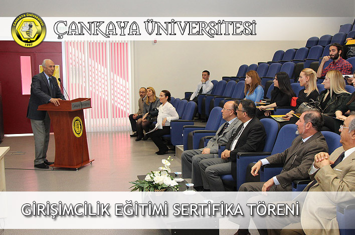 Çankaya Üniversitesi Girişimcilik Sertifika Programı I. Dönem Sertifika Töreni!