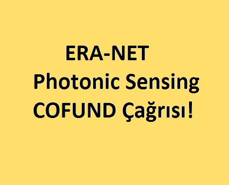 ERA-NET Photonic Sensing Cofund Çağrısı! Son Başvuru Tarihi: 20 Kasım 2016!