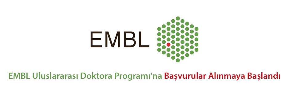 EMBL Uluslararası Doktora Programı'na Başvurular! Sisteme Kayıt Son Tarihi: 10 Nisan 2017, Son Başvuru Tarihi: 17 Nisan 2017