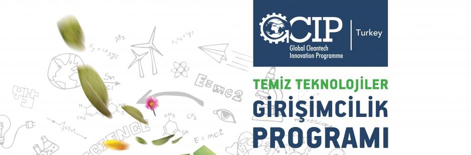 """""""Temiz Teknoloji"""" İş Fikirleri Destek Programı GCIP 2017! Son Başvuru Tarihi: 10 Mayıs 2017"""