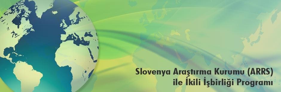 TÜBİTAK – ARRS (Slovenya) Çağrısı! Çağrı Kapanış Tarihi: 22 Aralık 2017