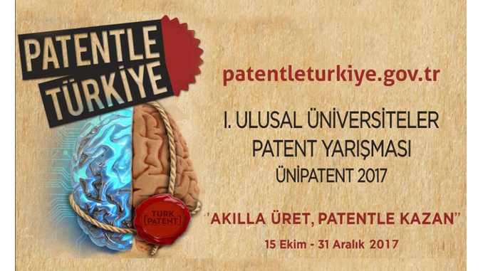 I. Ulusal Üniversiteler Patent Yarışması: Patentle Türkiye!