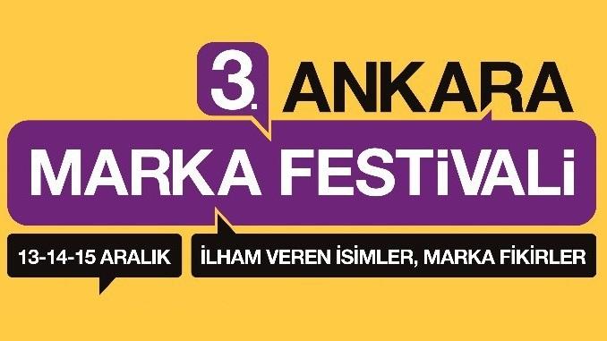 3. Ankara Marka Festivali 13-14-15 Aralık 2017 Tarihinde Gerçekleşiyor!
