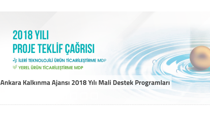 Ankara Kalkınma Ajansı 2018 Yılı Mali Destek Programları! Son Başvuru Tarihleri (İnternet Üzerinden): 9 Mart ve 16 Mart 2018