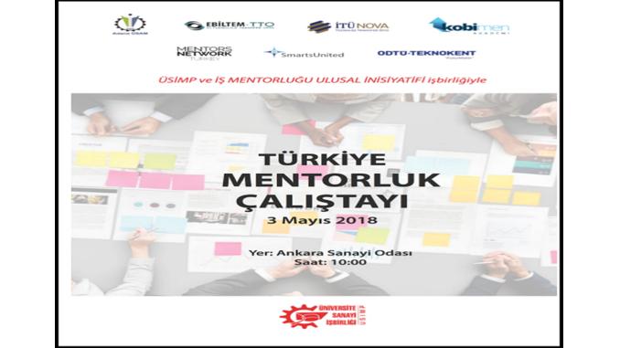 Çankaya Üniversitesi TTO, 3 Mayıs 2018 Tarihinde Gerçekleşen Türkiye Mentörlük Çalıştayına Katılmıştır!