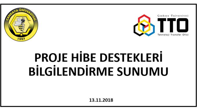Çankaya Üniversitesi TTO 13 Kasım 2018 Tarihinde Öğrencilere Yönelik Proje Hibe Destekleri Sunumu Gerçekleştirdi!