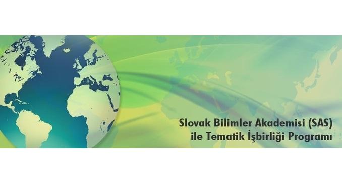 2540 TÜBİTAK – Slovak Bilimler Akademisi (SAS) İkili Tematik İşbirliği Çağrısı! Son Başvuru Onay Tarihi: 9 Şubat 2020