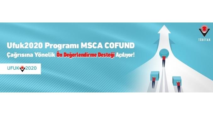 Ufuk2020 Programı MSCA COFUND Çağrısına Yönelik Ön Değerlendirme Desteği Açılıyor! Son Başvuru Tarihi 24 Temmuz 2020