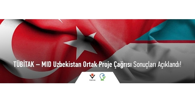 TÜBİTAK – MID Uzbekistan Ortak Proje Çağrısı Sonuçları Açıklandı