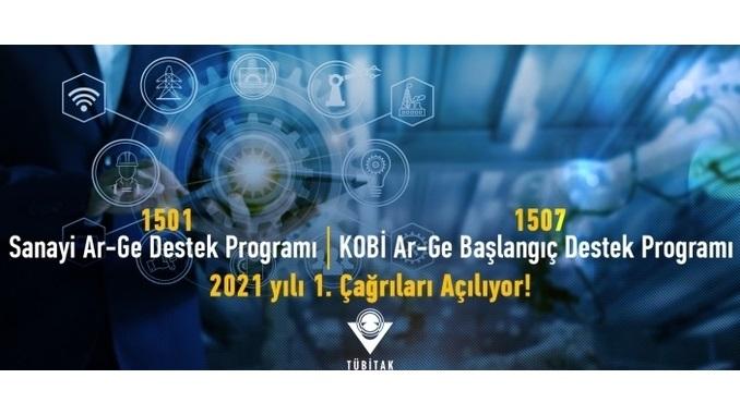 """TÜBİTAK """"1501-Sanayi Ar-Ge Destek Programı"""" ve """"1507-KOBİ Ar-Ge Başlangıç Destek Programı"""" 2021 yılı 1. Çağrıları Açılıyor!"""