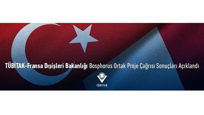 TÜBİTAK-Fransa Dışişleri Bakanlığı Bosphorus Ortak Proje Çağrısı Sonuçları Açıklandı!
