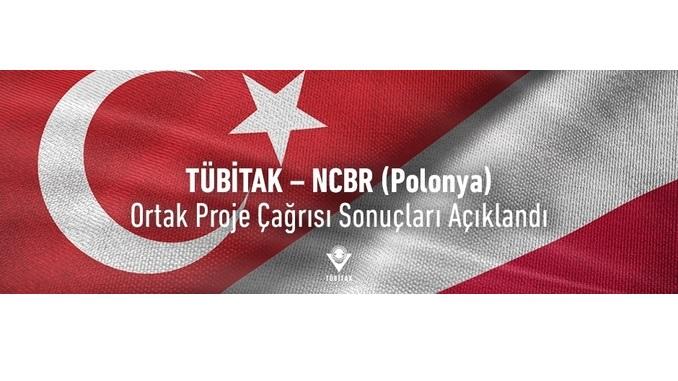 TÜBİTAK – NCBR (Polonya) Ortak Proje Çağrısı Sonuçları