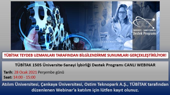 TÜBİTAK 1505 Üniversite-Sanayi İşbirliği Destek Programı Tanıtım Webinarı 28 Ocak 2021 Tarihinde!