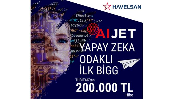 HAVELSAN AI JET BİGG Programı! Son Başvuru Tarihi: 13 Haziran 2021