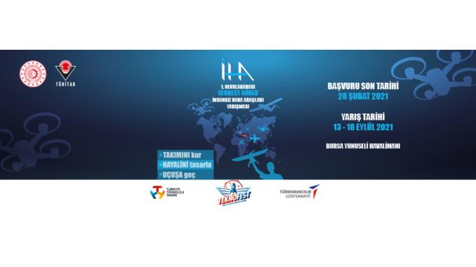 TEKNOFEST Kapsamında TÜBİTAK Uluslararası Serbest Görev İnsansız Hava Araçları Yarışması