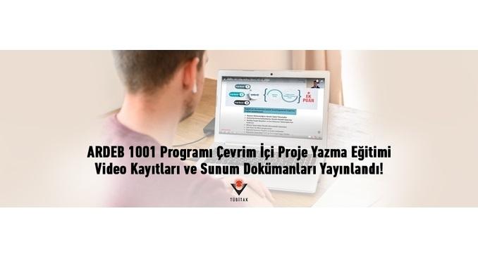 TÜBİTAK ARDEB 1001 Programı Çevrim İçi Proje Yazma Eğitimi Video Kayıtları ve Sunum Dokümanları