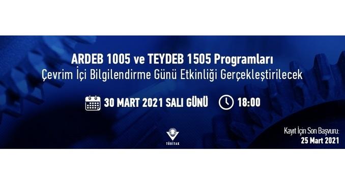 TÜBİTAK TEYDEB 1505 ve ARDEB 1005 Programları Çevrim İçi Bilgilendirme Günü Etkinliği