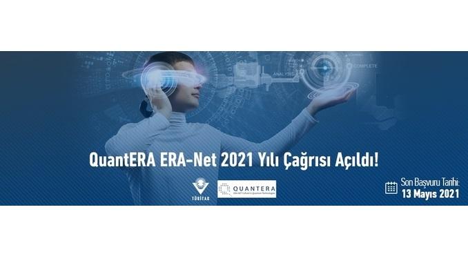 QuantERA ERA-Net 2021 Yılı Çağrısı! Son Başvuru Tarihi: 13 Mayıs 2021