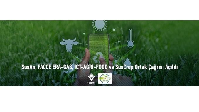 SusAn, FACCE ERA-GAS, ICT-AGRI-FOOD ve SusCrop Ortak Çağrısı