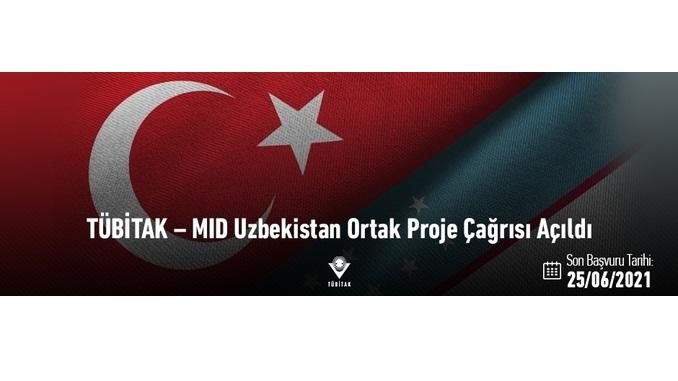 TÜBİTAK – MID Uzbekistan Ortak Proje Çağrısı! Son Başvuru: 25 Haziran 2021