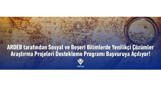 TÜBİTAK ARDEB Sosyal ve Beşeri Bilimlerde Yenilikçi Çözümler Araştırma Projeleri Destekleme Programı 30 Temmuz'da Başvuruya Açılacak! Program Başvuruya Sürekli Açık Olacaktır