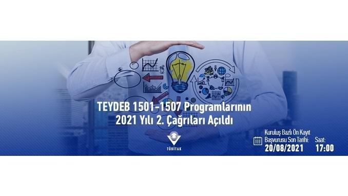 TÜBİTAK TEYDEB 1501-1507 Programlarının 2021 Yılı 2. Çağrıları! Son Başvuru: 20 Ağustos 2021