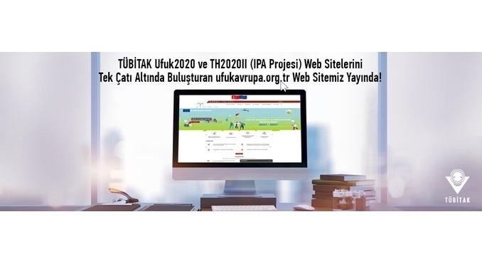 TÜBİTAK Ufuk2020 ile TH2020II (IPA Projesi) Web Sitelerini Tek Çatı Altında Buluşturan Yeni Web Sitesi UFUKAVRUPA.ORG.TR Yayında!