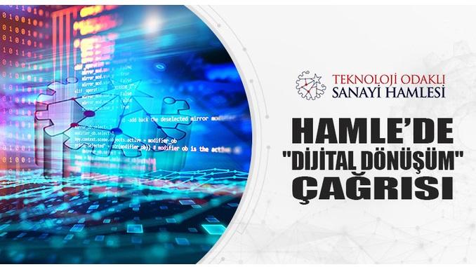 Teknoloji Odaklı Sanayi Hamlesi Programı Dijital Dönüşüm Çağrısı 30 Eylül 2021 Tarihi İtibarıyla Açılmıştır!